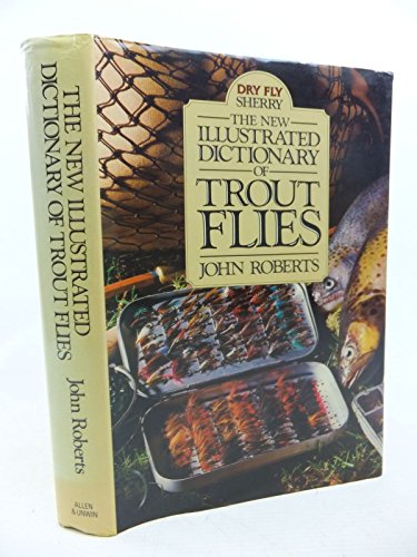 9780047990359: The New Illustrated Dictionary of Trout Flies