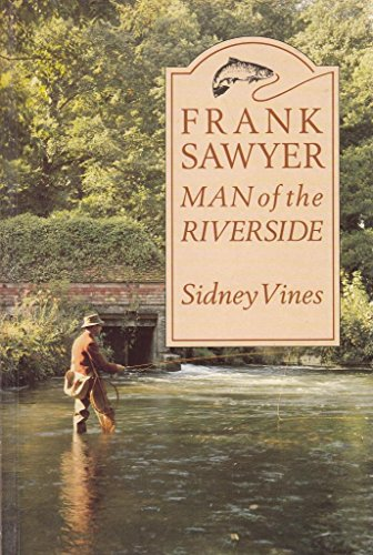 9780047990403: Frank Sawyer: Man of the Riverside