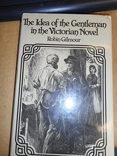9780048000057: Idea of the Gentleman in the Victorian Novel