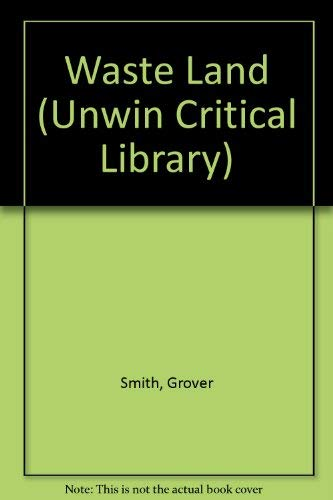 """9780048000200: """"Waste Land"""" (Unwin Critical Library)"""