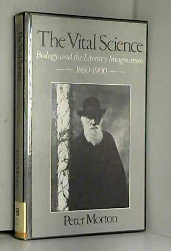 9780048000255: Vital Science: Biology and the Literary Imagination 1860-1900