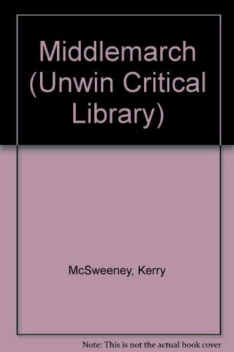 9780048000316: Middlemarch (Unwin Critical Library)