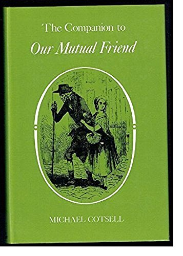 9780048000354: A Companion to Our Mutual Friend (The Dickens Companions)