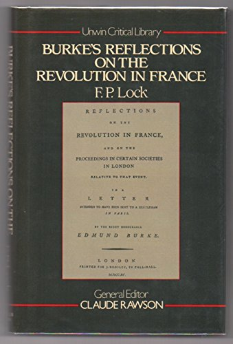 9780048000361: Burke's Reflections on the Revolution in France (Unwin Critical Library)