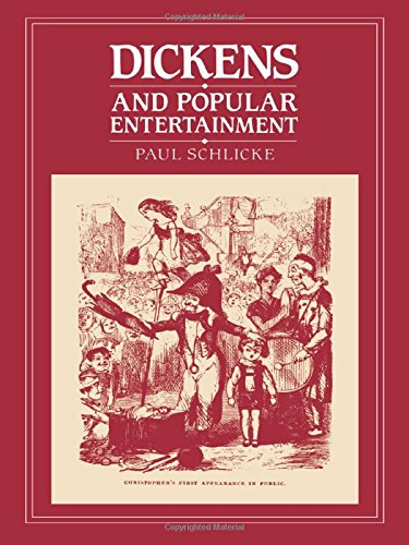 Dickens and Popular Entertainment: Schlicke, Paul