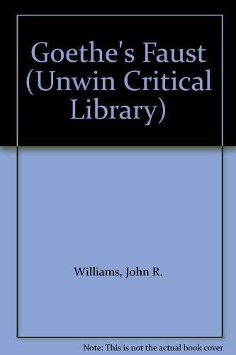 9780048000439: Goethe's Faust (Unwin Critical Library)