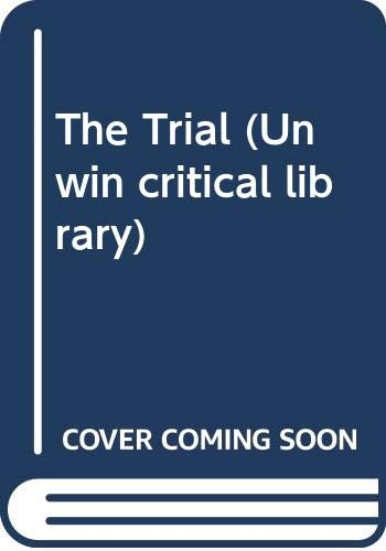 9780048000569: The Trial (Unwin Critical Library)