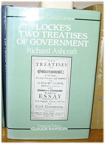 9780048000798: Locke's Two Treatises of Government (Unwin Critical Library)
