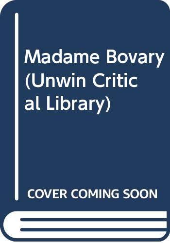 9780048000842: Madame Bovary (Unwin Critical Library)