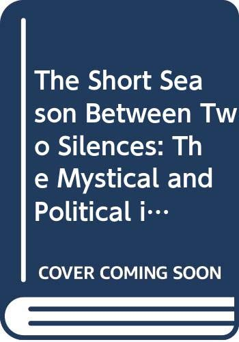9780048000989: The Short Season Between Two Silences: The Mystical and Political in the Novels of Virginia Woolf
