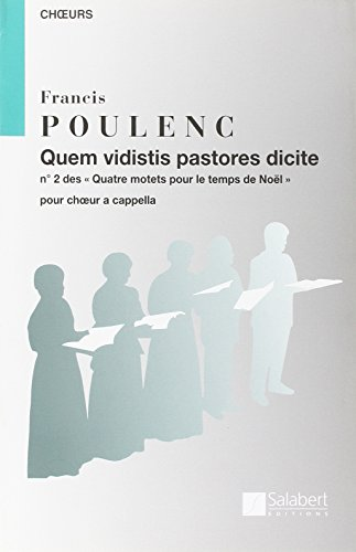 9780048001566: Partitions classique SALABERT POULENC F. - QUEM VIDISTIS PASTORES DICITE - CHOEUR Choeur et ensemble vocal