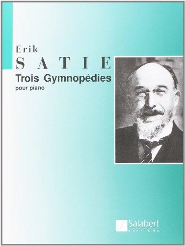 9780048002228: SALABERT SATIE ERIK - TROIS GYMNOPEDIES - PIANO Classical sheets Piano