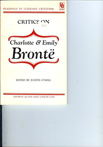 9780048010056: Critics on Charlotte and Emily Bronte (Readings in Literary Criticism Series)