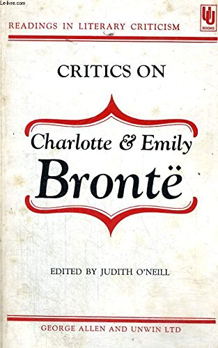 9780048010056: Critics on Charlotte and Emily Bronte (Readings in Literary Criticism)