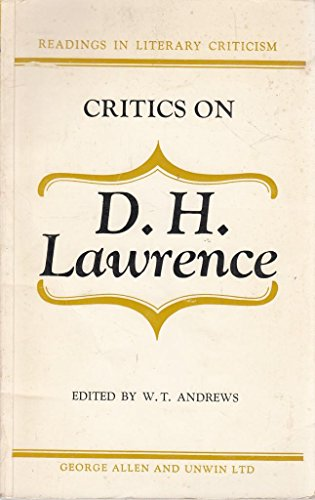 9780048010131: Critics on D.H. Lawrence (Readings in Literary Criticism)