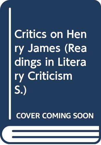 9780048010162: Critics on Henry James (Readings in Literary Criticism)