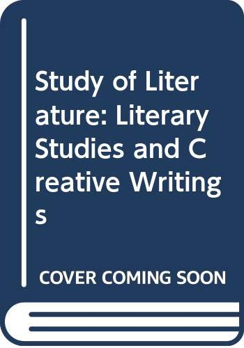 9780048070012: Study of Literature: Literary Studies and Creative Writings