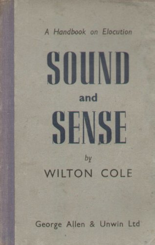 9780048080011: Sound and Sense: A Handbook of Elocution