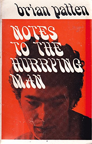 9780048080073: Notes to the Hurrying Man