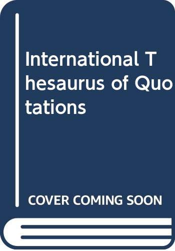 9780048080134: International Thesaurus of Quotations