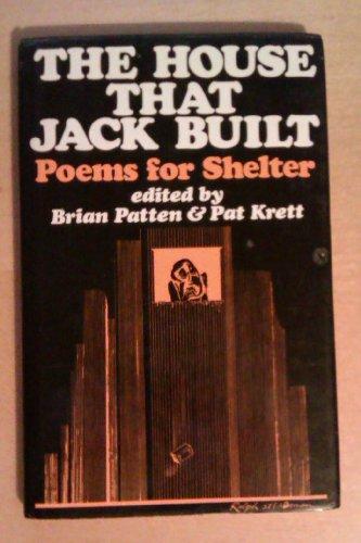 9780048080141: House That Jack Built: Poems for Shelter