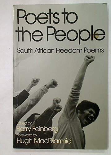 9780048080219: Poets to the People: South African Freedom Poets