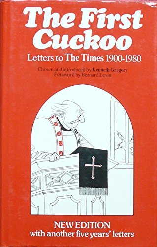 9780048080318: First Cuckoo: Letters to the Times, 1900-1980