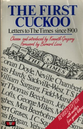 The First Cuckoo: Letters to The Times Since 1900-1980