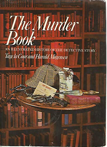 9780048090034: The Murder Book: An Illustrated History of the Detective Story