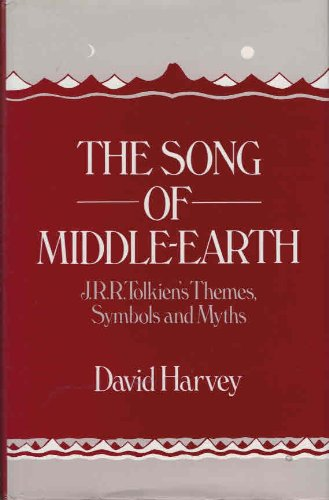 9780048090232: The Song of Middle Earth: J.R.R.Tolkien's Themes, Symbols and Myths