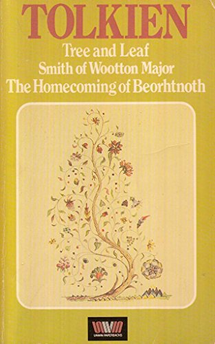 9780048200167: Tree and Leaf/Smith of Wootton Major/The Homecoming of Beorhtnoth