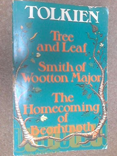 Tree And Leaf ; Smith Of Wootton Major ; The Homecoming Of Beorhtnoth, Beorhthelm's Son