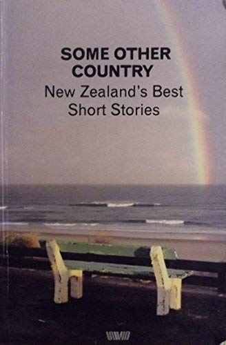 9780048200181: Some Other Country: New Zealand's Best Short Stories
