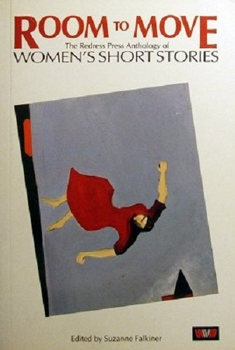 9780048200235: Room to Move: Redress Press Anthology of Women's Short Stories