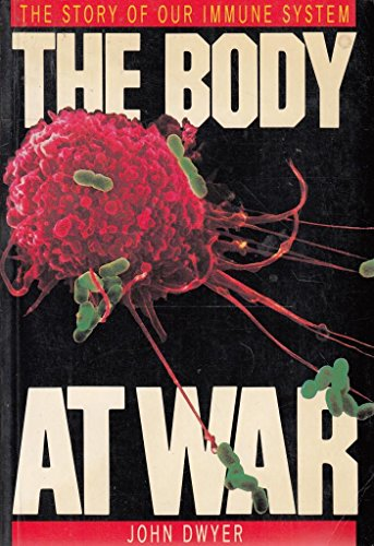 9780048200396: The Body at War