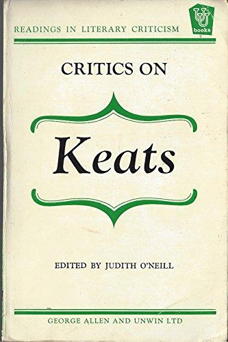 9780048210128: Critics on Keats (Readings in Literary Criticism)