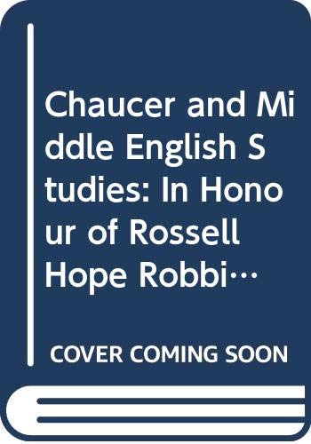 9780048210302: Chaucer and Middle English Studies: In Honour of Rossell Hope Robbins