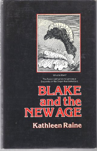 Blake and the new age.: Raine, Kathleen