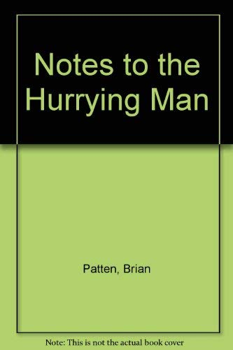 9780048210470: Notes to the Hurrying Man