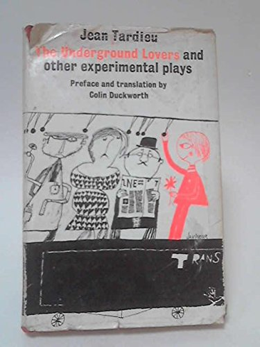 9780048220318: Underground Lovers and Other Experimental Plays