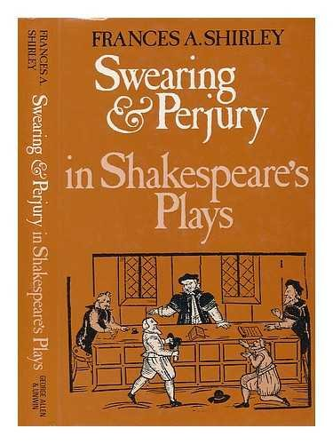 9780048220400: Swearing and Perjury in Shakespeare's Plays