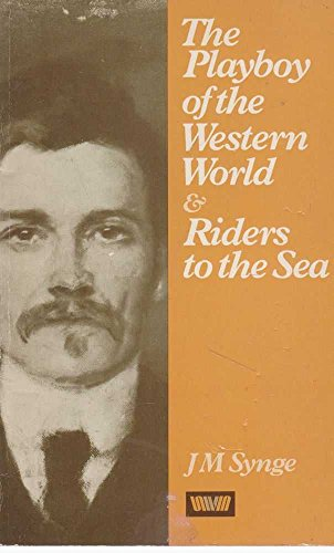 9780048220417: Playboy of the Western World and Riders to the Sea