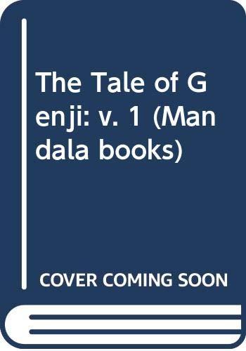 9780048230126: The Tale of Genji, Vol. 1: v. 1