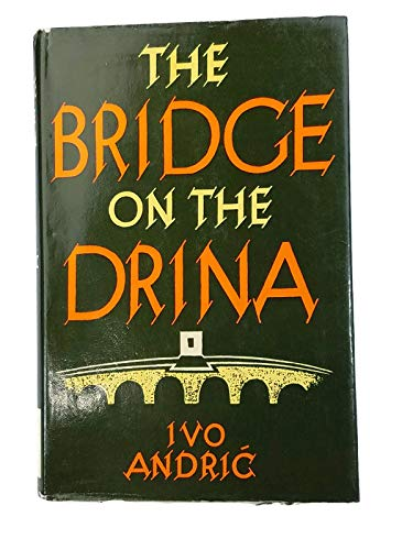 9780048230171: Bridge On the Drina
