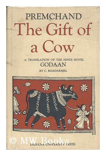 9780048230836: The Gift Of a Cow - A Translation Of the Hindi Novel Godaan