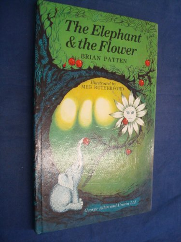 9780048230928: Elephant and the Flower: Almost-fables