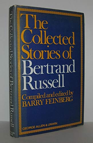 9780048230997: The Collected Stories of Bertrand Russell
