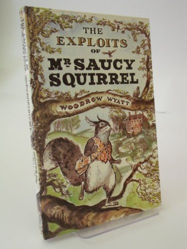 9780048231338: Exploits of Mr. Saucy Squirrel
