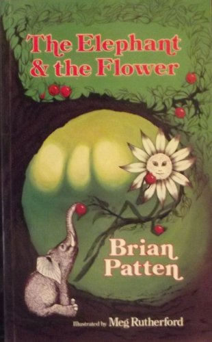9780048231406: Elephant and the Flower: Almost-fables