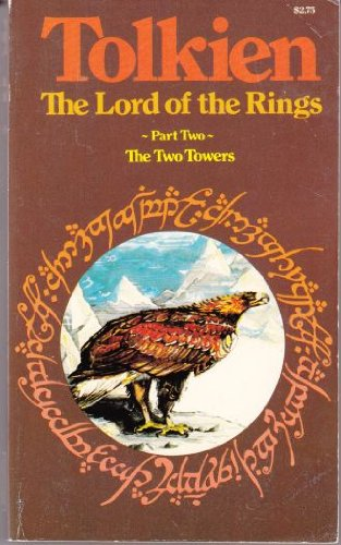 Lord of the Rings: The Two Towers: Tolkien, J. R.